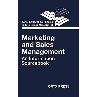 Marketing and Sales Management An Information Sourcebook by Unknown