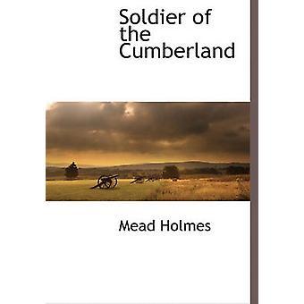 Soldat i Cumberland av Holmes & Mead