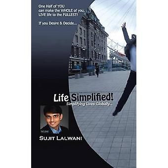 Life Simplified Simplifying Lives Globally... by Lalwani & Sujit