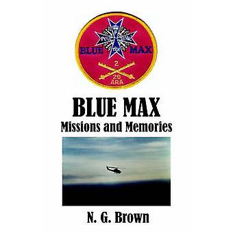 Blue Max Missions  Memories by Brown & N. G.