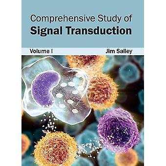 Umfassende Studie von Signal Transduction Volumen I von Salley & Jim