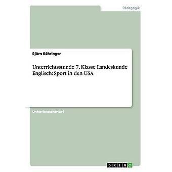 Unterrichtsstunde 7. Klasse Landeskunde Englisch Sport in Den USA by Bohringer & Bjorn