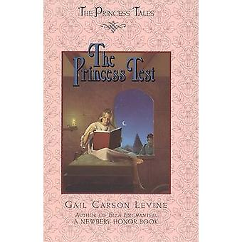 The Princess Test by Gail Carson Levine - Mark Elliott - 978006028062