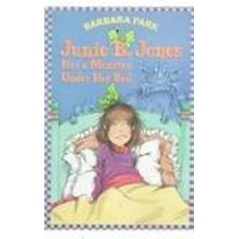 Junie B. Jones Has a Monster Under Her Bed by Barbara Park - Denise B