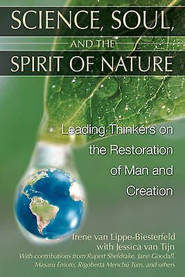 Science - Soul and the Spirit of Nature - Leading Thinkers on the Rest