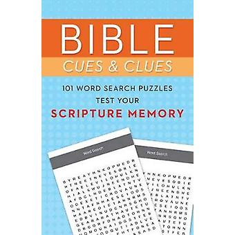 Bible Cues and Clues - 101 Word Search Puzzles Test Your Scripture Mem