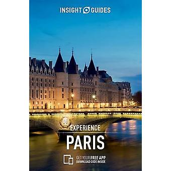 Insight Guides - Experience Paris (2nd edition) by APA Publications Li