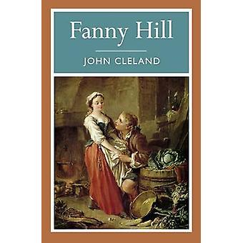Fanny Hill by John Cleland - 9781848587588 Book