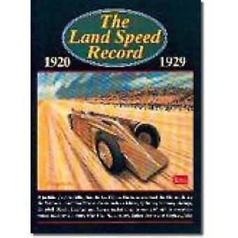 The Land Speed Record - 1920-1929 by R. M. Clarke - 9781855205147 Book