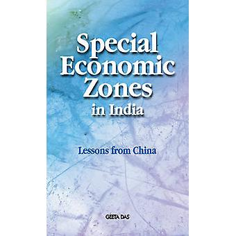 Special Economic Zones in India - Lessons from China by Geeta Das - 97