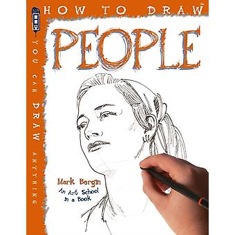 How to Draw People (Paperback) by Bergin Mark