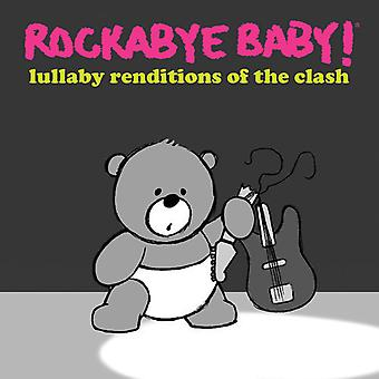 Rockabye Baby! - Lullaby Renditions of the Clash [CD] USA import