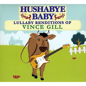 Hushabye Baby! - Lullaby Renditions of Vince Gill [CD] USA import