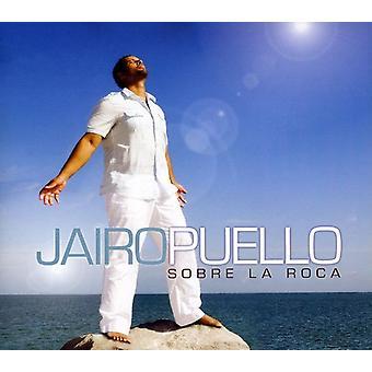 Jairo Puello - Sobre La Roca [CD] USA import