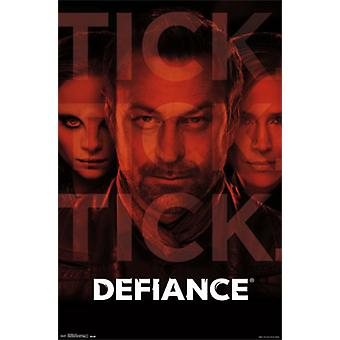 Defiance - Tick Poster Poster Print