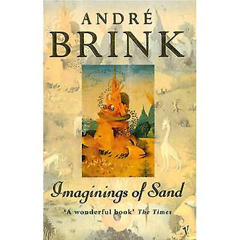 Imaginings Of Sand by Andre Brink