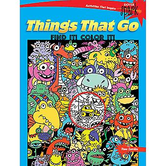 Dover Publications-Things That Go Find It! Color It