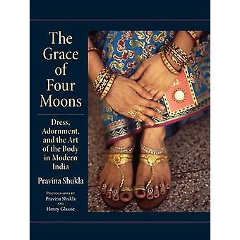The Grace of Four Moons - Dress - Adornment - and the Art of the Body
