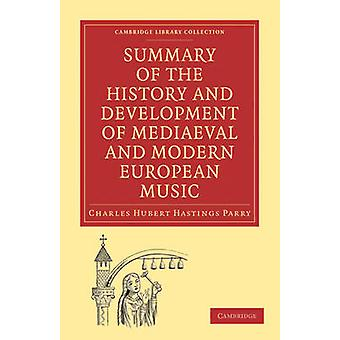 Summary of the History and Development of Medieval and Modern Europea