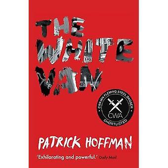Den vita van (Main) av Patrick Hoffman - 9781611855524 bok