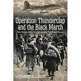 Operation blixt och svart Marschen - två berättelser från Unsto