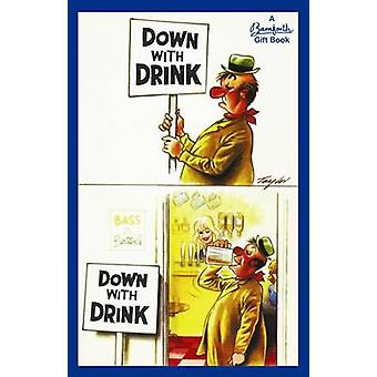 Down with Drink by Bamforth & Co - 9781841613680 Book