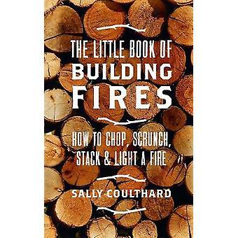 Den lille bog af bygning brande af Sally Coulthard - 9781786696472