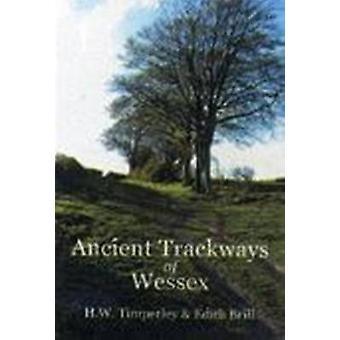 Trackways antica del Wessex di H.W. Timperley - Edith Brill - 9781845
