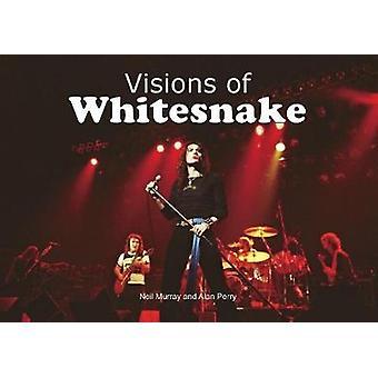 Visions of Whitesnake by Visions of Whitesnake - 9781908724885 Book