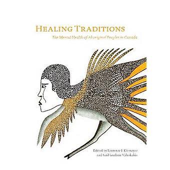 Guérison des Traditions - la santé mentale des peuples autochtones au Canada