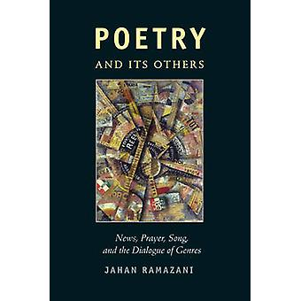Poetry and Its Others - News - Prayer - Song - and the Dialogue of Gen