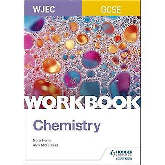 WJEC GCSE Chemistry Workbook by WJEC GCSE Chemistry Workbook - 978151