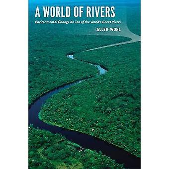 En verden af floder - miljøændringer på ti af verdens store Rasmussen