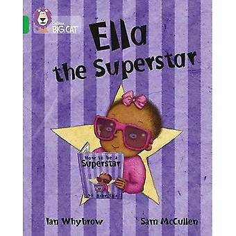 Ella la Superstar: banda 05/verde (Collins Big Cat)