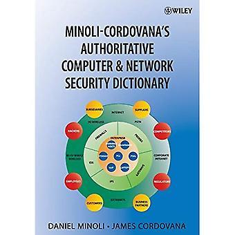 Minoli-Cordovana's Authoritative Network and Computer Security Dictionary