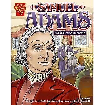 Samuel Adams: Patriot en staatsman