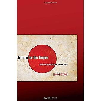 Wetenschap voor het rijk: wetenschappelijke nationalisme in het moderne Japan
