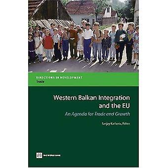 L'intégration des Balkans occidentale et l'Union européenne: un Agenda pour le commerce et la croissance