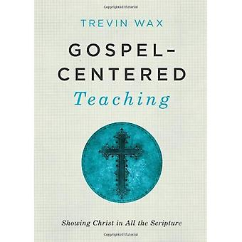 Gospel Centered Teaching PB
