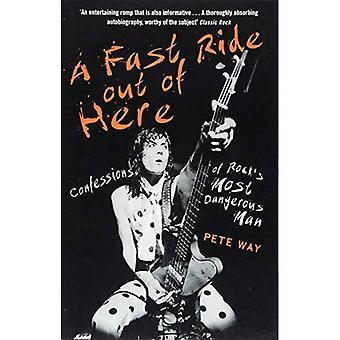 Een snelle rit uit hier: Confessions of Rock's meest gevaarlijke Man