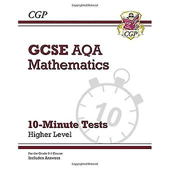New Grade 9-1 GCSE Maths AQA 10-Minute Tests - Higher (includes Answers)