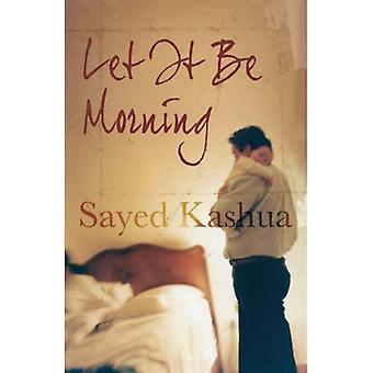 Dejó de ser por la mañana: Una novela