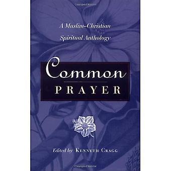 Oração em comum: Antologia de espirituais do muçulmano-cristão [ilustrada]