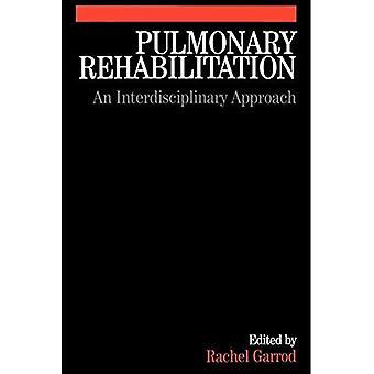 Rehabilitación pulmonar: Un enfoque multidisciplinario