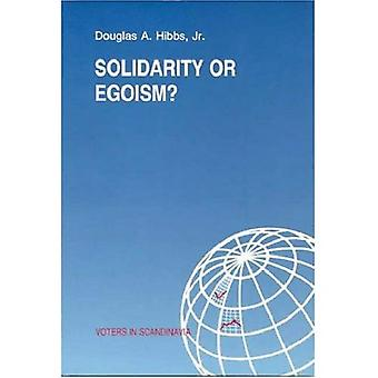 Solidarity or Egoism The Economics of Sociotropic and Egocentric Influences on Political Beh...