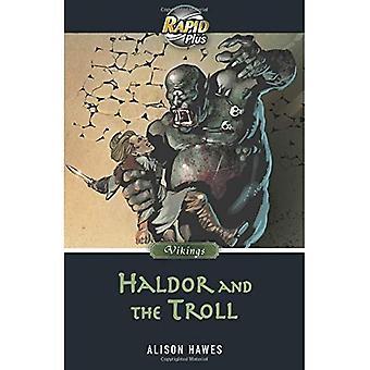 Rapide Plus Haldor 7.1 et le Troll
