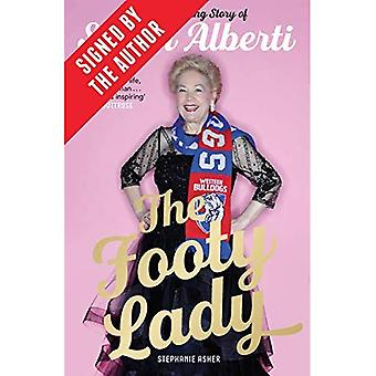 The Footy Lady (Signed by Susan Alberti): The Trailblazing Story of Susan� Alberti