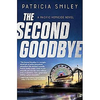 The Second Goodbye: A Pacific Homicide: Book 3