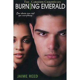 Burning Emerald by Reed & Jaime