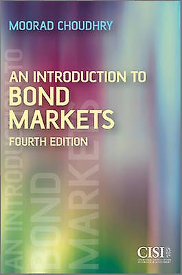 An Introduction to Bond Market by Choudhry